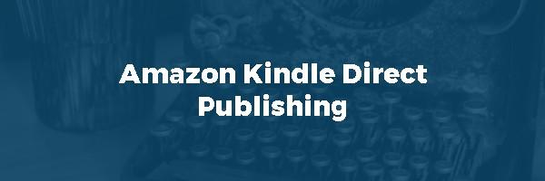 Amazon Kindle Direct Publishing - Cómo Trabajar y Ganar Dinero En Internet