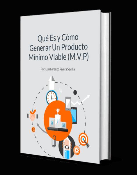 Ebook Qué Es y Cómo Generar Un MVP